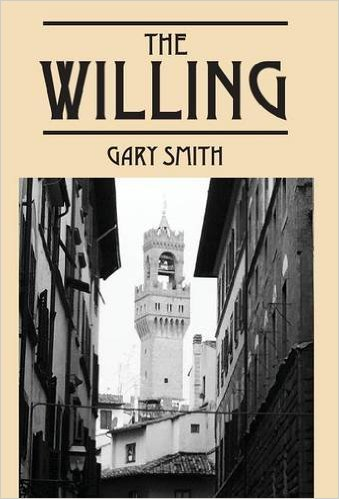 The Willing By Gary Smith